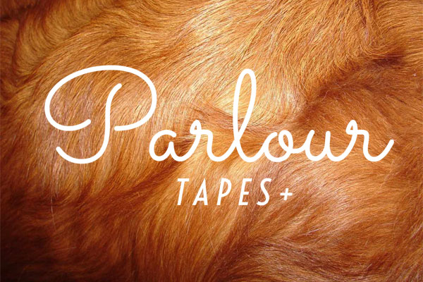 Parlour Tapes