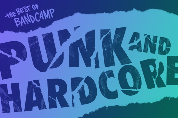 Best of Bandcamp, Punk and Hardcore