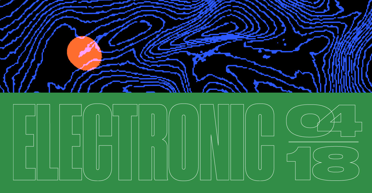 Best New Electronic: April 2018 « Bandcamp Daily