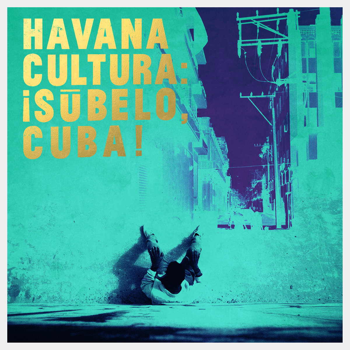 "Album of the Day: Havana Cultura, ""¡Súbelo, Cuba!"""