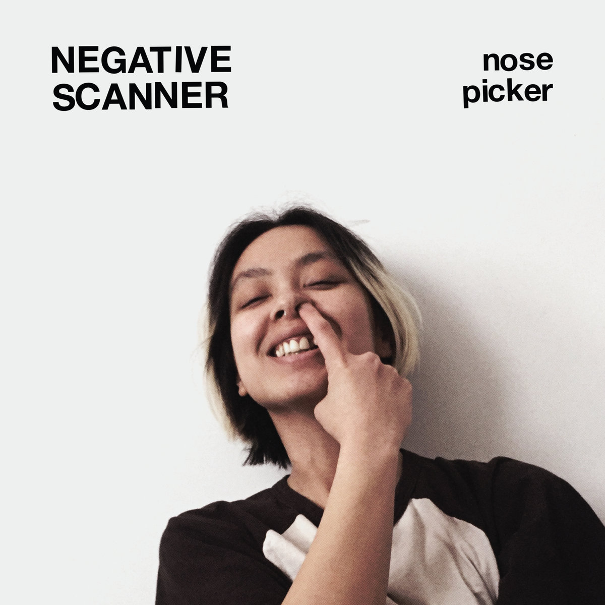 "Album of the Day: Negative Scanner, ""Nose Picker"""