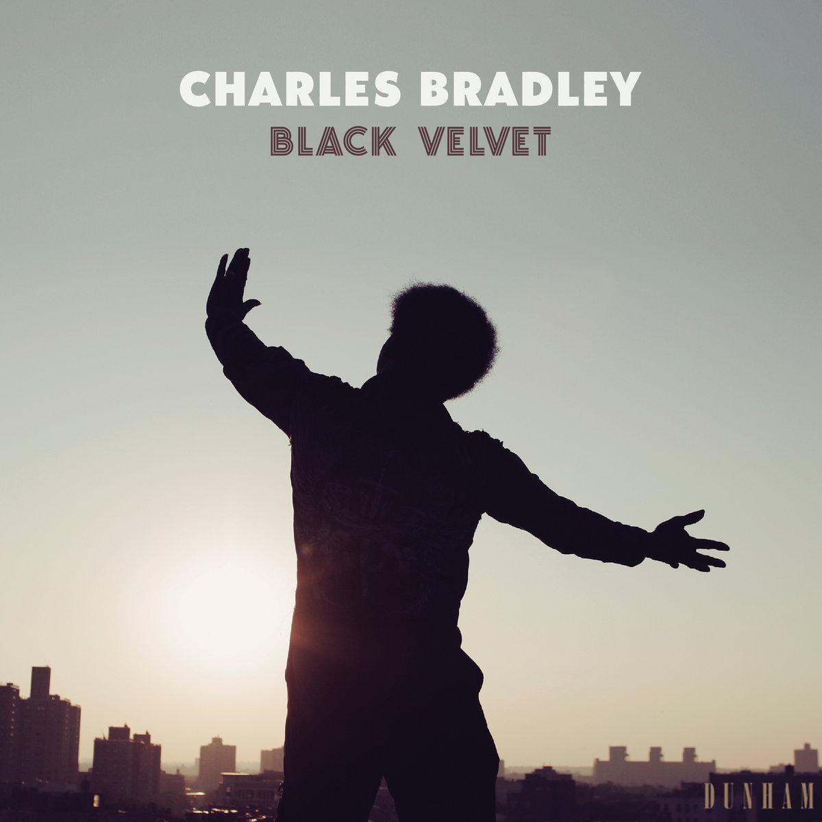 """Album of the Day: Charles Bradley, """"Black Velvet"""""""