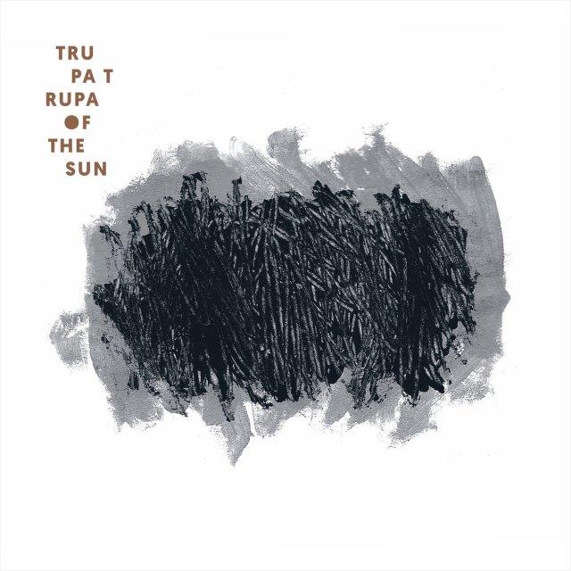 "Album of the Day: Trupa Trupa, ""Of the Sun"""